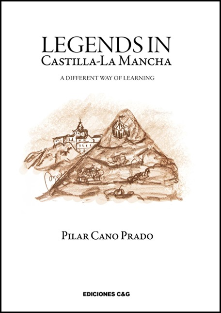 Legends in Castilla-La Mancha. A different way of learning de Pilar Cano Prado
